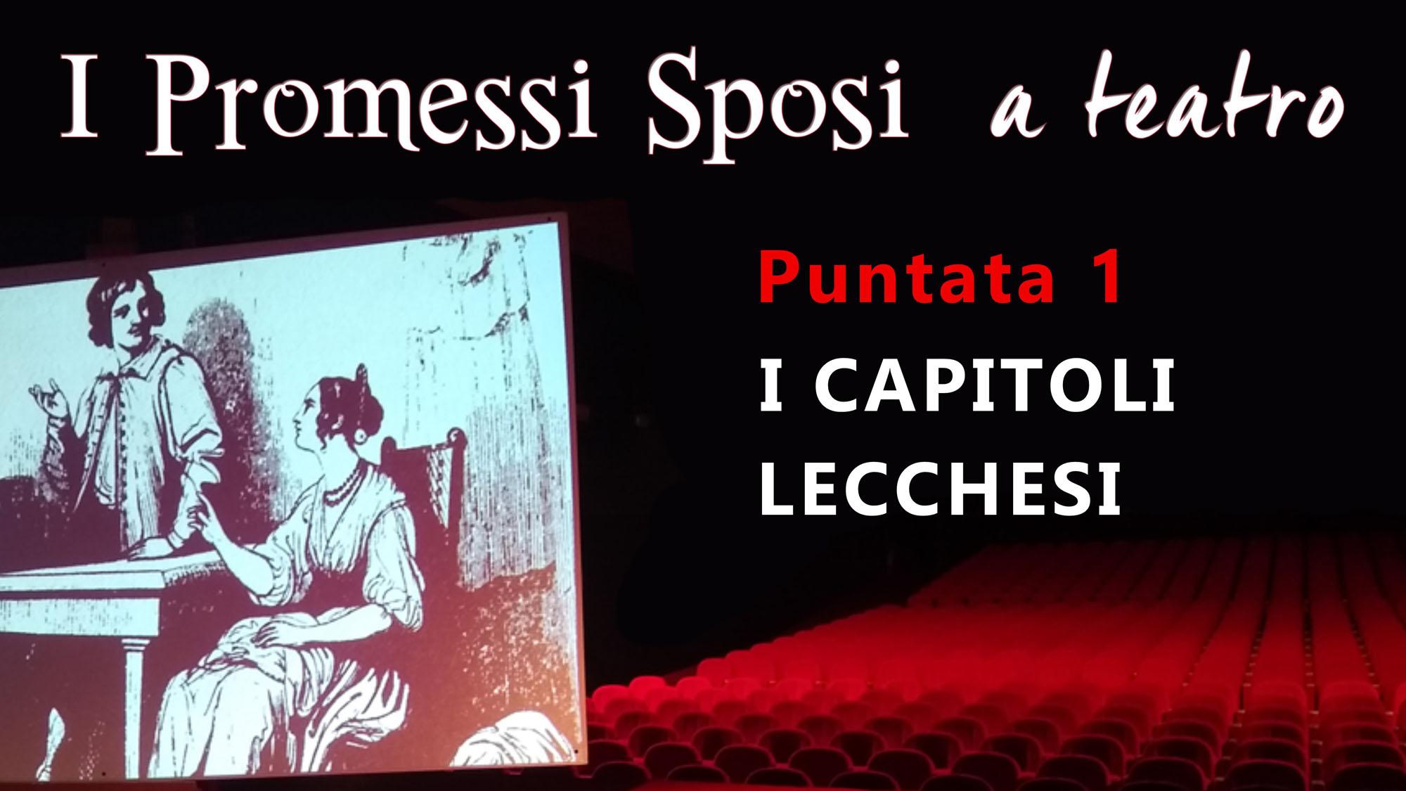 I Promessi Sposi a teatro Letterevive Moratti